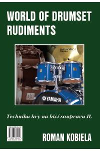 Technika hry na bicí soupravu II. / World of Drumset Rudiments