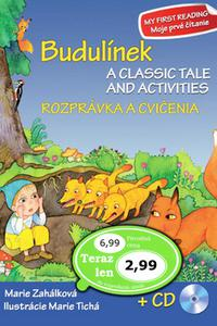 Budulínek - Rozprávka a cvičenia + CD / A classic tale and activities + CD