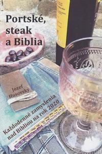 Portské, steak a Biblia